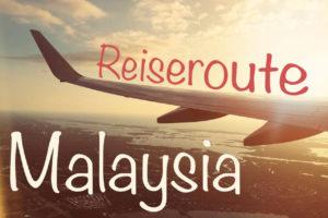 reiseroute_malaysia